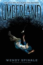 Umberland (Everland, Book 2) ebook by Wendy Spinale