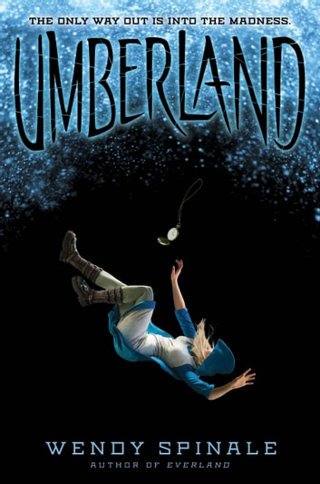 Umberland (Everland, Book 2) ebooks by Wendy Spinale