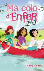 Ma colo d'enfer 4 - Chris ebook by Katy Grant