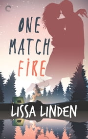 One Match Fire ebook by Lissa Linden
