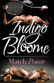 Match Pointe ebook by Indigo Bloome