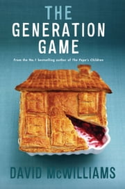 David McWilliams' The Generation Game: David McWilliams Ireland 3 ebook by David    McWilliams