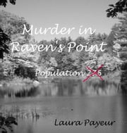 Murder in Raven's Point ebook by Laura Payeur
