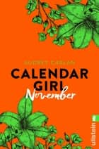 Calendar Girl November eBook by Audrey Carlan, Friederike Ails