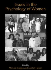 Issues in the Psychology of Women ebook by Maryka Biaggio,Michel Hersen