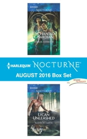 Harlequin Nocturne August 2016 Box Set - Enchanted Guardian\Lycan Unleashed ebook by Sharon Ashwood,Shannon Curtis