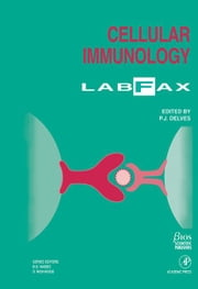 Cellular Immunology LabFax ebook by Hames, Ali D.