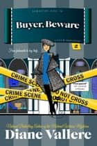 Buyer, Beware ebook by Diane Vallere