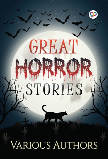 Great Horror Stories ebook by Various Authors,GP Editors