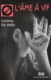 L'âme à vif - 22. L'automutilation ebook by Corinne De Vailly