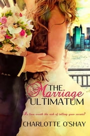 The Marriage Ultimatum ebook by Charlotte O'Shay