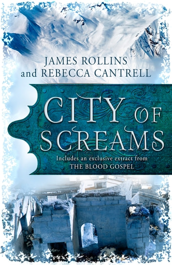 City of Screams - (A Short Story) ebook by James Rollins,Rebecca Cantrell