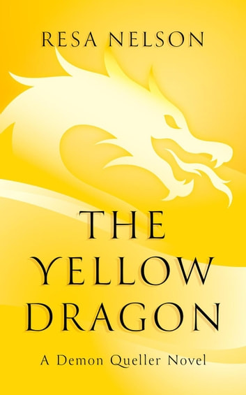 The Yellow Dragon ebook by Resa Nelson