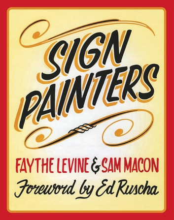 Sign Painters ebook by Faythe Levine,Sam Macon