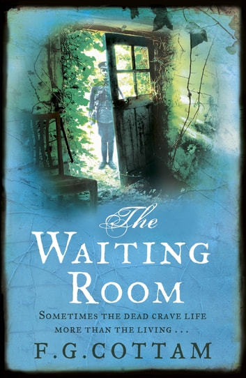 The Waiting Room ebook by F.G. Cottam