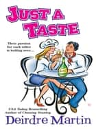 Just a Taste eBook by Deirdre Martin