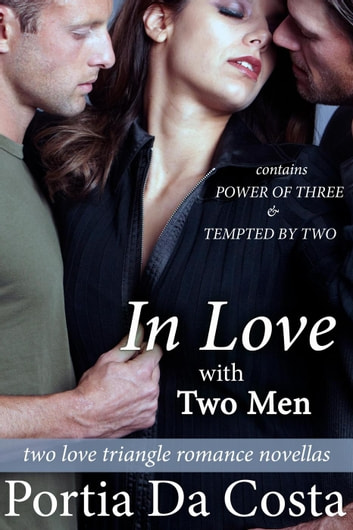 In Love With Two Men ebook by Portia Da Costa