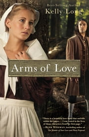 Arms of Love ebook by Kelly Long