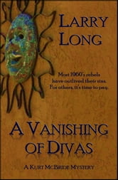 A Vanishing of Divas ebook by Larry Long