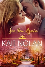 See You Again ebook by Kait Nolan