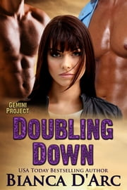Doubling Down ebook by Bianca D'Arc