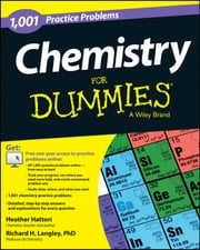 Chemistry: 1,001 Practice Problems For Dummies (+ Free Online Practice) ebook by Heather Hattori,Richard H. Langley