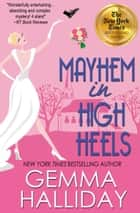 Mayhem In High Heels ebook by
