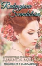 Redenzione Scandalosa ebook by Amanda Mariel
