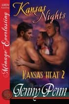Kansas Nights ebook by Jenny Penn