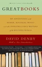 Great Books ebook by David Denby
