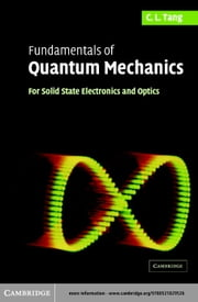 Fundamentals of Quantum Mechanics ebook by Tang, C. L.