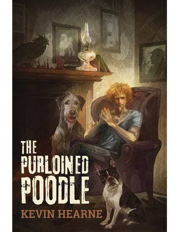 Oberon's Meaty Mysteries: The Purloined Poodle ebook by Kevin Hearne