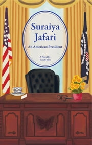Suraiya Jafari - An American President ebook by Cindy Moy