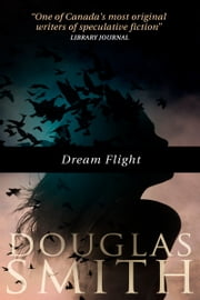 Dream Flight ebook by Douglas Smith