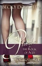 Phoebe and the Rock of Ages - A Series About Sisters ebook by Becky Doughty