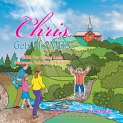 Chris Gets His MBA - MBA for Young Lads, Manners, Behavior, Attitudes ebook by Betty Lou Rogers