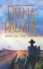 Man Of The Hour - 3 Book Box Set ebook by Diana Palmer