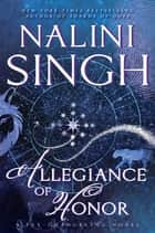 Allegiance of Honor ebook by Nalini Singh