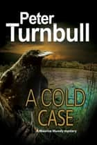 Cold Case, A ebook by Mr Peter Turnbull