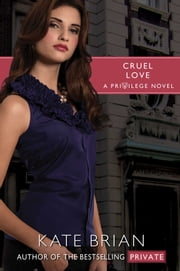 Cruel Love ebook by Kate Brian