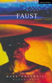 Faust is Dead ebook by Mark Ravenhill