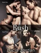 Rush - Complete Series ebook by