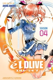 élDLIVE, Vol. 4 ebook by Akira Amano