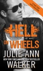 Hell on Wheels ebook by Julie Ann Walker