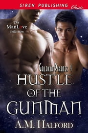 Hustle of the Gunman ebook by A.M. Halford