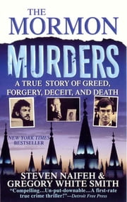 The Mormon Murders ebook by Steven Naifeh,Gregory White Smith