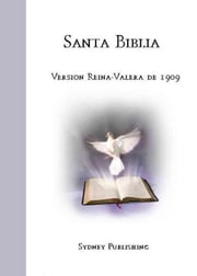 Santa Biblia Version Reina-Valera de 1909 ebook by Reina-Valera