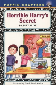 Horrible Harry's Secret ebook by Suzy Kline,Frank Remkiewicz