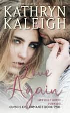 Love Again ebook by