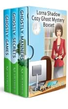 Lorna Shadow cozy ghost mystery box set (books 1-3) ebook by K E O'Connor